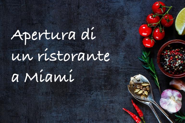 Come abbiamo aperto il ristorante a Miami, in Florida.