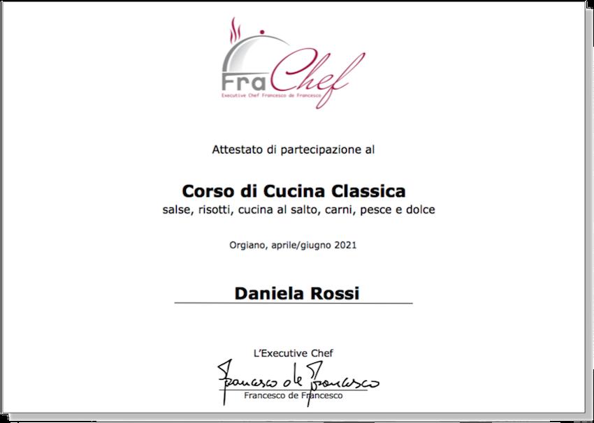L'attestato di partecipazione al corso di cucina classica, che rilascio a chi ha seguito quattro o più lezioni.