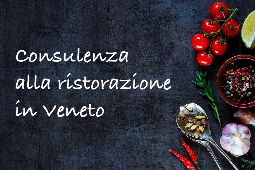 Consulenza ristorazione in tutto il Veneto.