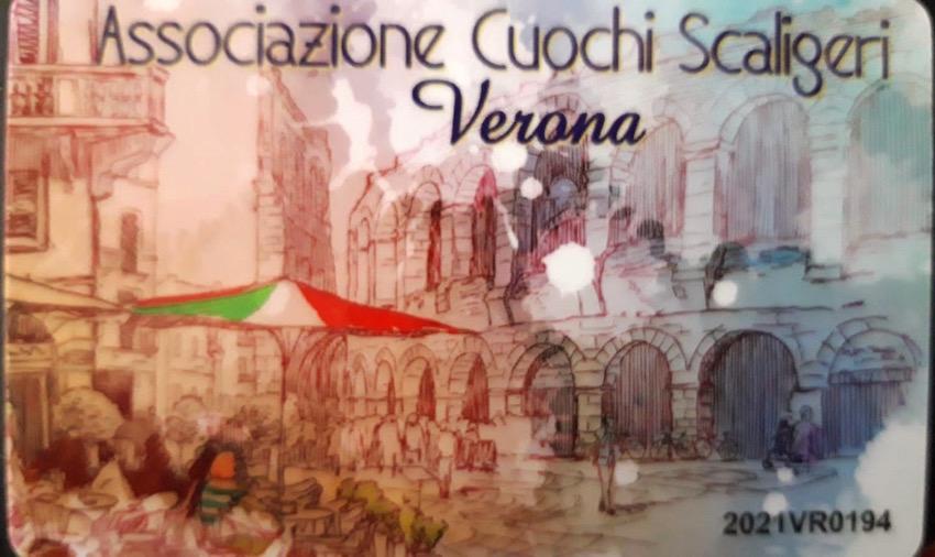 Faccio parte anche dell'Associazione Cuochi Scaligeri Verona, questa è la tessera.